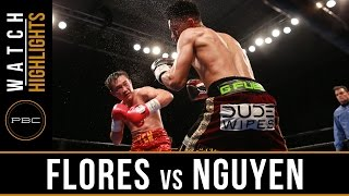 Flores vs Nguyen HIGHLIGHTS: February 21, 2017 - PBC on FS1