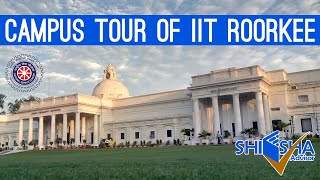IIT Roorkee Campus Tour | Indian Institute of Technology, Roorkee