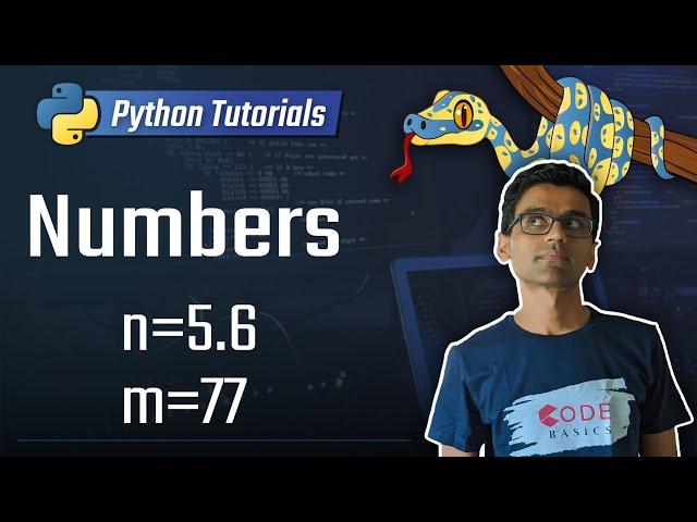 3. Numbers [Python 3 Programming Tutorials]