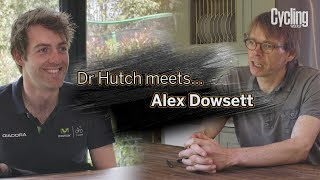 Alex Dowsett | Dr Hutch meets... | Episode 1 | Cycling Weekly