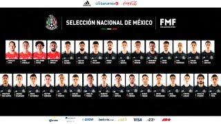 LISTA DE CONVOCADOS de la SELECCIÓN MEXICANA para los AMISTOSOS de SEPTIEMBRE 2019