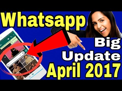 Whatsapp New Latest Big Update April 2017 | Whatsapp GIF Feature Update | In Hindi