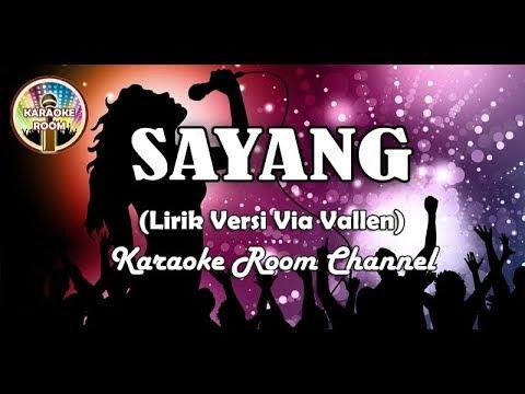 Sayang Karaoke - Via Vallen Lirik Lagu Dangdut Koplo Tanpa Vokal
