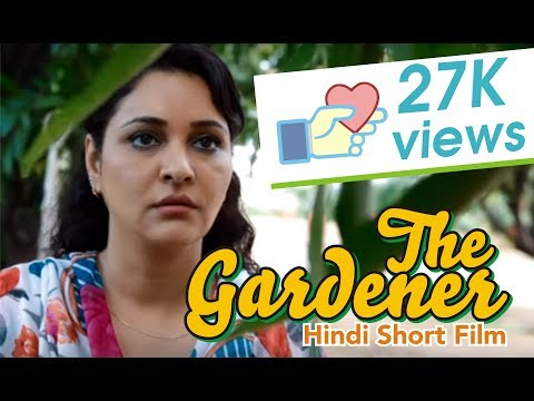 The Gardener | Hindi Short film | Heart touching love story