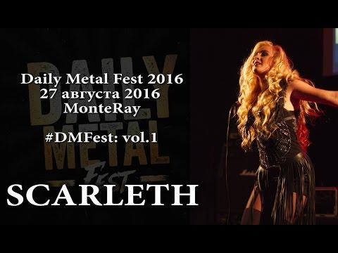 Scarleth - Daily Metal Fest 2016