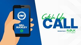Catch-Up Call: Will Buckley
