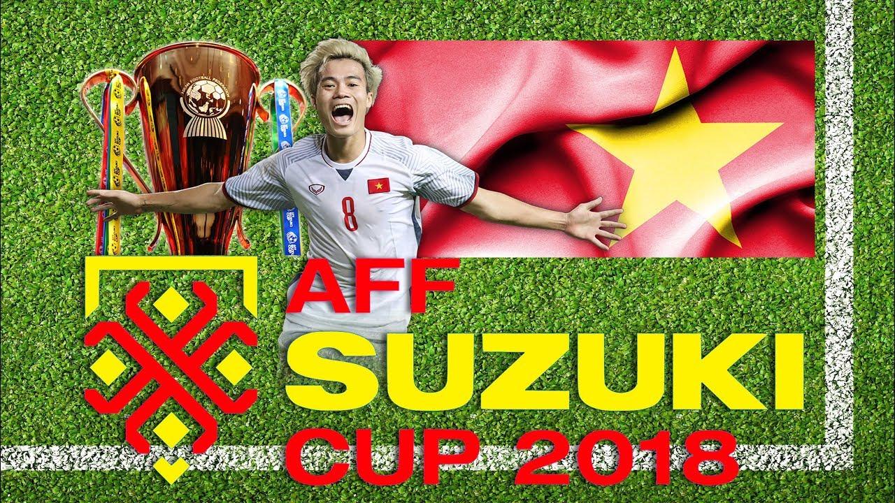 Đội tuyển Việt Nam bắt đầu chinh phục Cúp Vàng AFF Suzuki Cup 2018