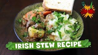 IRISH STEW RECIPE  Happy St. Patrick&#39s Day!!