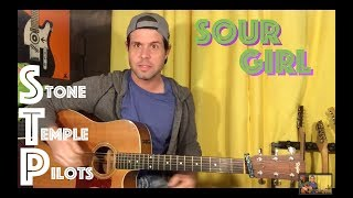 Guitar Lesson: How To Play Sour Girl By Stone Temple Pilots