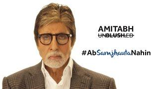 Amitabh Bachchan Unblushed | #AbSamjhautaNahin Video