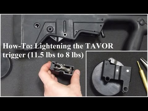 How to Lighten the TAVOR's Trigger: 11.5 to 8 lbs quick, easy, & reversible!
