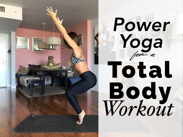 Power Yoga for a Total Body Workout