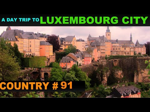 A Tourist's Guide to Luxembourg City, Luxembourg