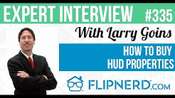 How to Buy HUD Properties - Larry Goins
