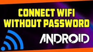 How To Connect WIFI Without Password In Android | WIFI Hacking Trick