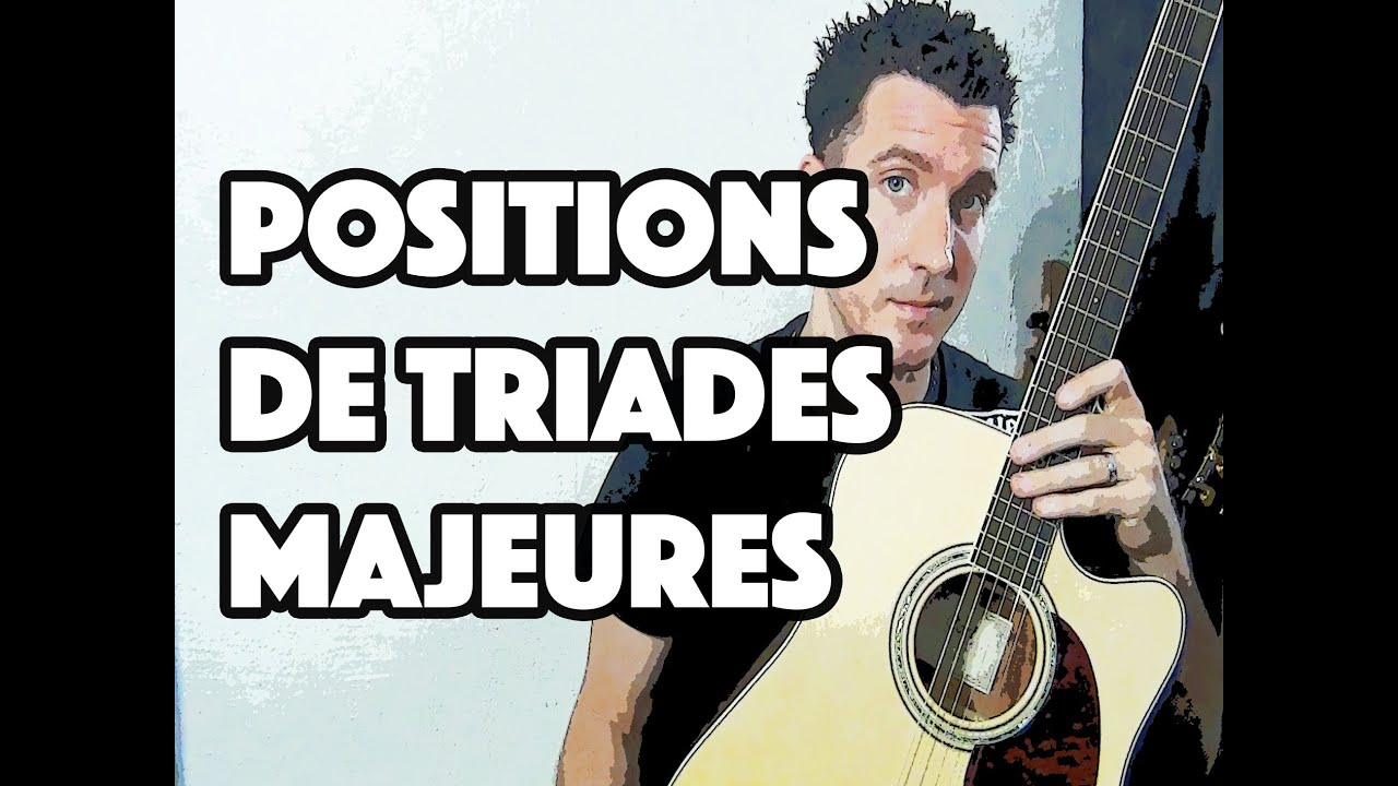 LA TRIADE MAJEURE - LE GUITAR VLOG 011