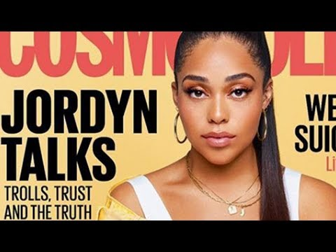 Jordyn Woods SPILLS HOT TEA On Tristan Thompson As She Graces Cosmo UK Cover