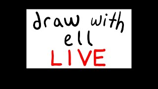 Draw with ell LIVE