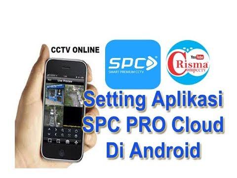 Tutorial setting Aplikasi SPC PRO Cloud Di Android