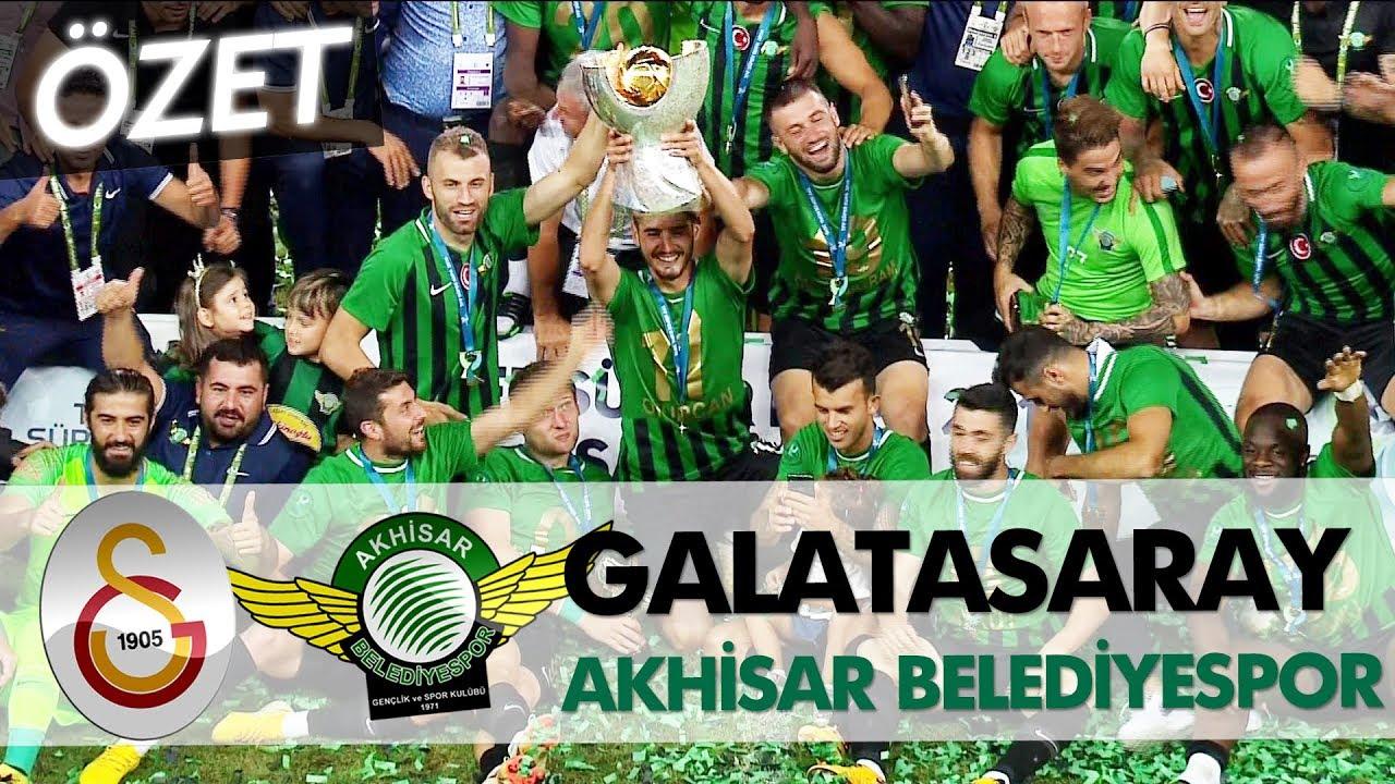 Galatasaray - Akhisarspor Süper Kupa 2018 | Maç Özeti