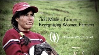 God Made a Farmer - Recognizing Women Farmers