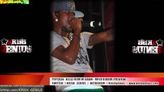 Popcaan - Killa From Mi Bawn (Preview) MP40 Riddim - March 2013