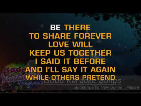 Love Will Keep Us Together  - Captain And Tennille (Lyrics karaoke) [ goodkaraokesongs.com ]