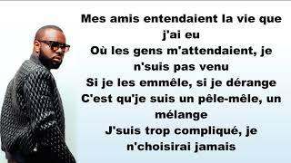 Maître Gims ft. Vianney ~ La même ~ Lyrics