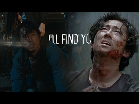 Glenn Rhee Tribute Ll I'LL FIND YOU [TWD]