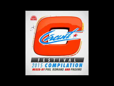 Circuit Festival Compilation 2015 - Phil Romano Continuous Mix