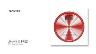 Jimmy & Fred - Red (Radio Edit) | Exploited