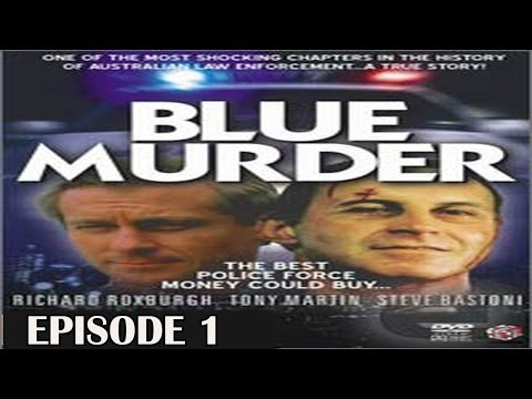 Blue Murder (miniseries) 1995 | Episode 1