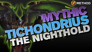 Method vs Tichondrius - Nighthold Mythic