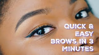 Quick & Easy Brows in 3 minutes