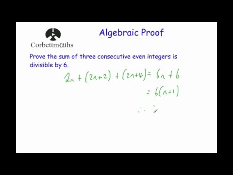 Algebraic Proof - Corbettmaths - YouTube