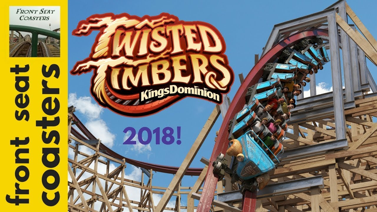 Twisted Timbers NEW FOR 2018 Promo POV Kings Dominion FULL HD RMC ...
