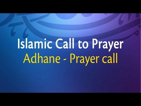 Adhane, Prayer Call - Islamic Call to Prayer (Adhane, Prayer Call)