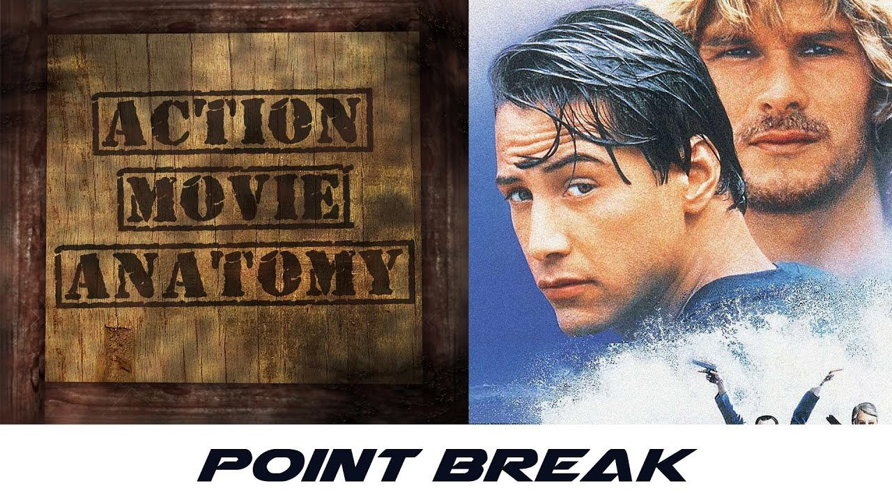 Point Break 1991 Review Action Movie Anatomy Youtube