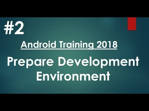 Android tutorial (2018) - 02 - Prepare development environment