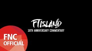 FTISLAND 10TH ANNIVERSARY ALBUM [OVER 10 YEARS] FTISLAND – 10TH ANN...