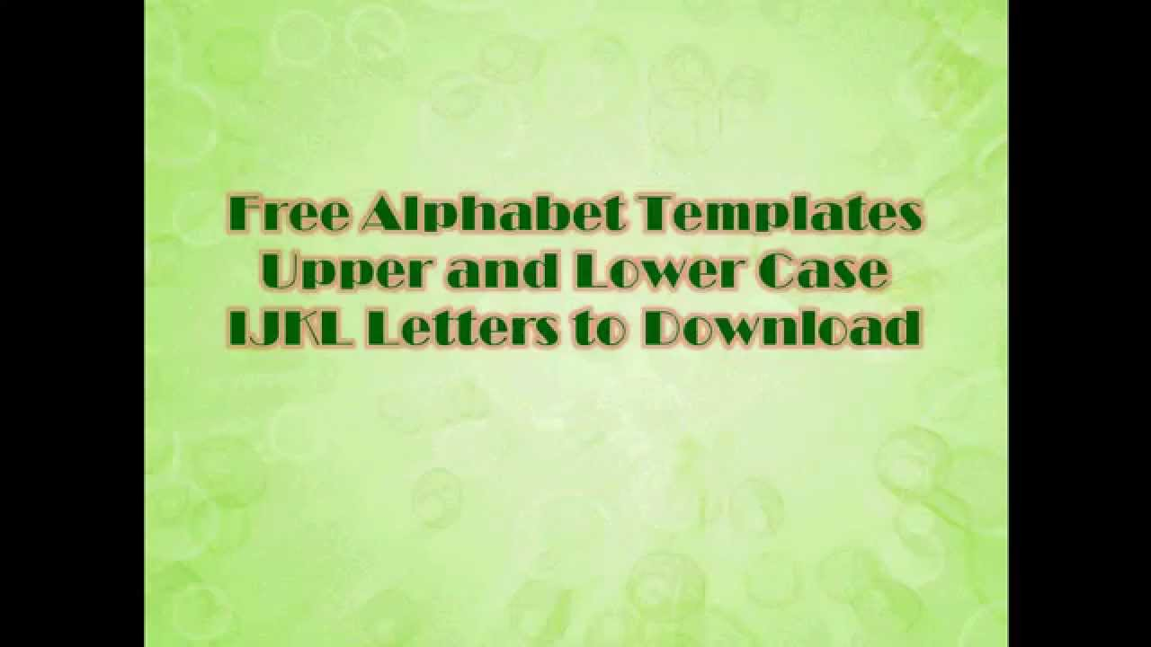 Alphabet Templates Upper And Lower Case Ijkl Letters To Download