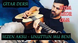 Sezen Aksu - Unuttun Mu Beni Gitar Dersi