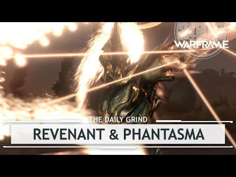 Warframe: How to Get Revenant - Revenant & Phantasma FIRST LOOK [thedailygrind]