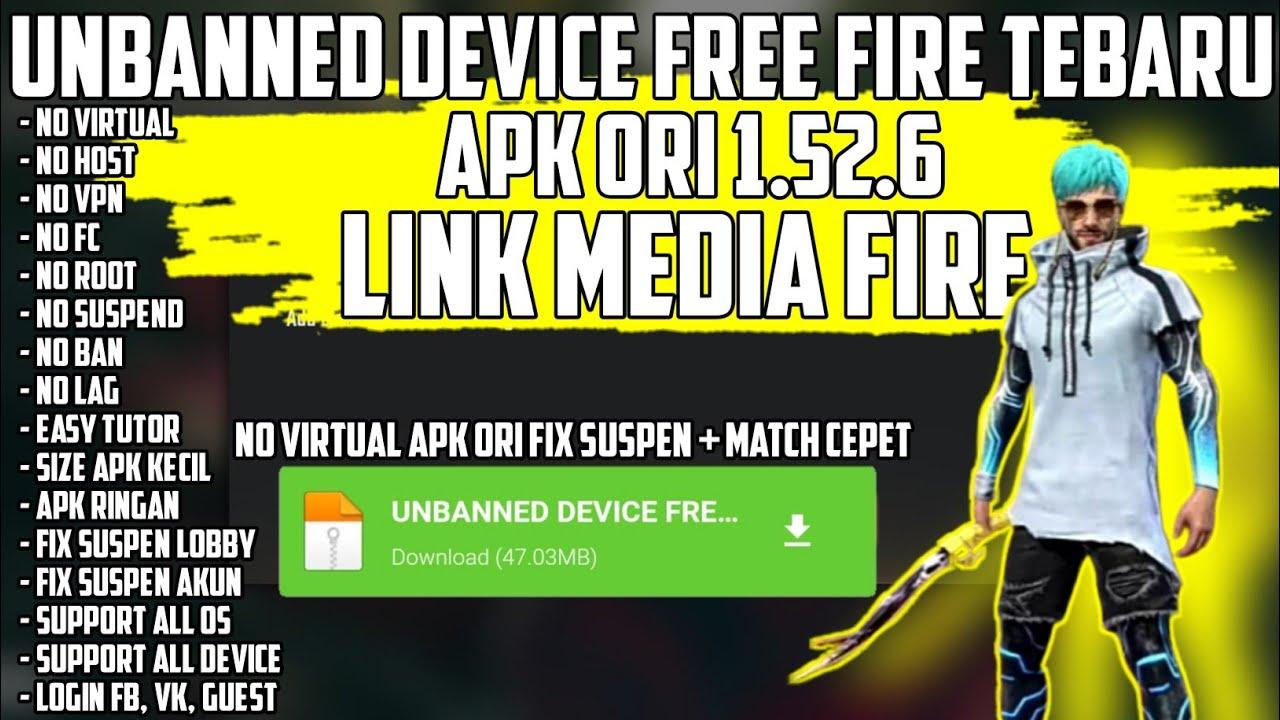 UNBANNED DEVICE FREE FIRE TERBARU APK ORI 1.52.6 FIX SLOW MATCH   FIX SUSPEN AKUN   LOGIN FB,VK,GUES