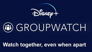 How To Use Disney+ Group Watch