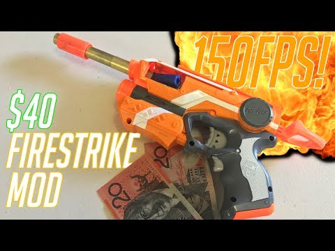 How To Make A $40, 150FPS Nerf Firestrike || Your First Nerf Mod