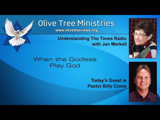 When the Godless Play God – Pastor Billy Crone