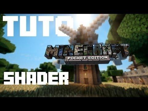 Tuto : Comment mettre un Shader sur Minecraft pe ! - YouTube