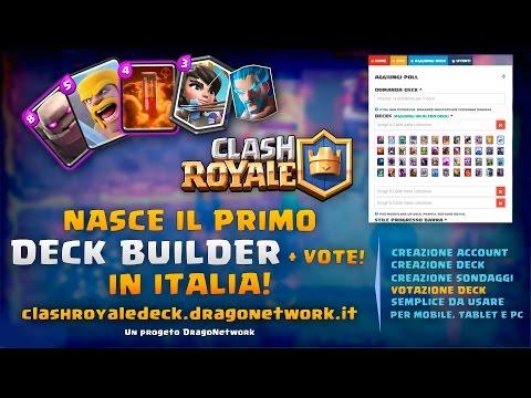 CLASH ROYALE | IL DECK BUILDER PER LA COMMUNITY ITA! Creare il miglior Deck!