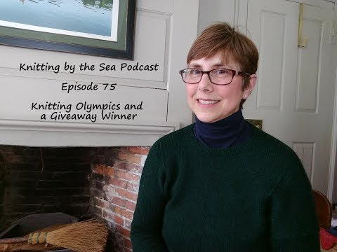 Knitting By The Sea: A Knitting Podcast: Episode 75: Knitting Olympics and a Giveway Winner